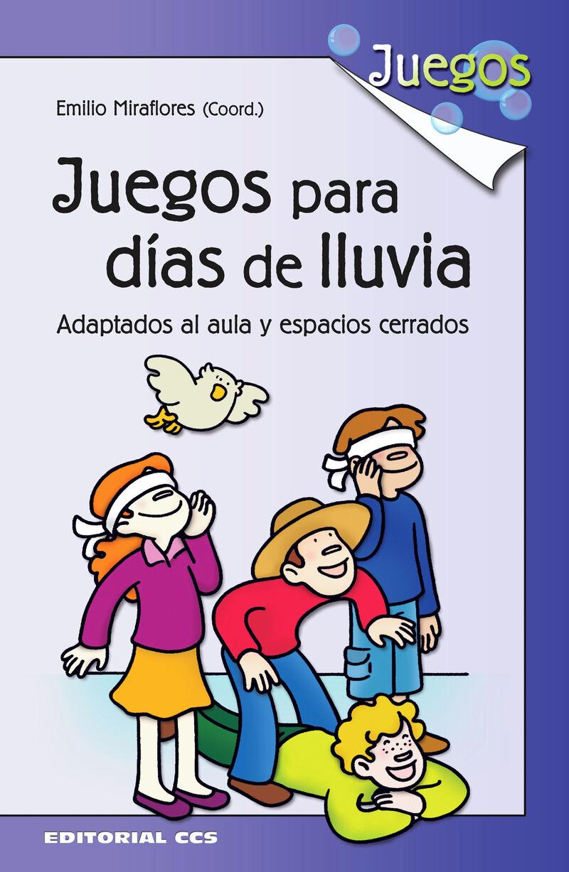 Juegos Para Dias De Lluvia - Emilio Miraflores
