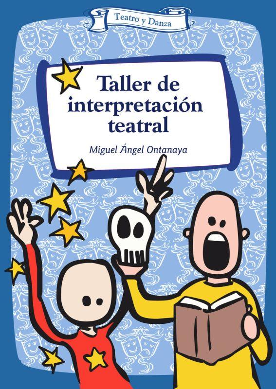 TALLER DE INTERPRETACION TEATRAL