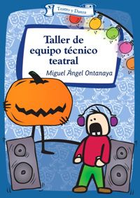 TALLER DE EQUIPO TECNICO TEATRAL
