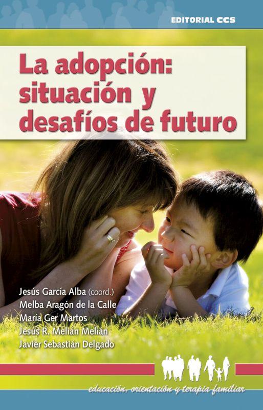 ADOPCION - SITUACION Y DESAFIOS DE FUTURO
