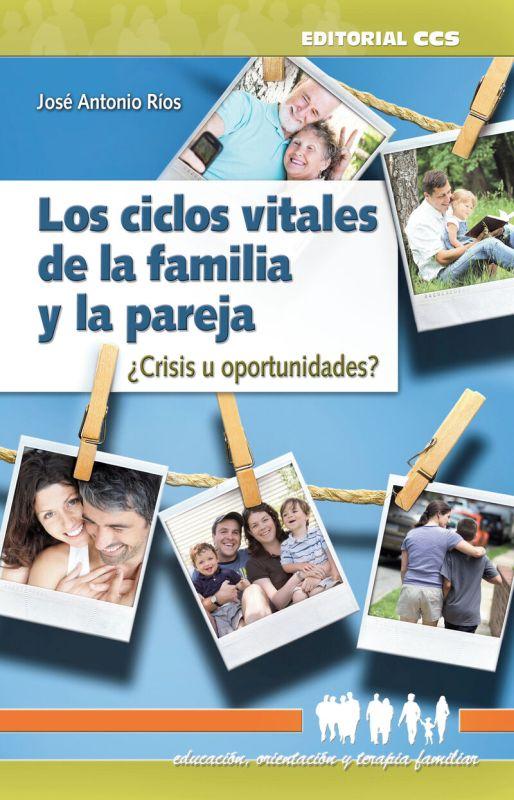 CICLOS VITALES DE LA FAMILIA Y LA PAREJA