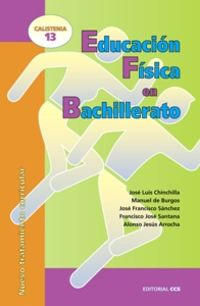 Educacion Fisica En Bachillerato - Nuevo Tratamiento Curricular - Jose Luis Chinchilla