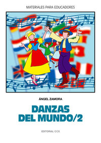 Danzas Del Mundo 2 - Angel Zamora