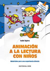 Animacion A La Lectura Con Niños - Isabel Aguera