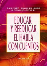 EDUCAR Y REEDUCAR EL HABLA CON CUENTOS