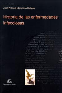 Historia De Las Enfermedades Infecciosas - Jose Antonio Maradona Hidalgo