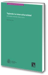 TEJIENDO LA INTERCULTURALIDAD - ACTIVIDADES CREATIVAS PARA EL AULA