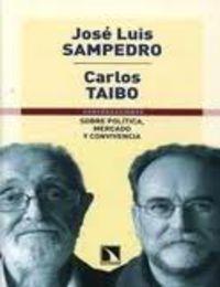 SOBRE POLITICA, MERCADO Y CONVIVENCIA