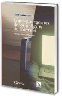 COMO PROTEGER DE LOS PELIGROS DE INTERNET