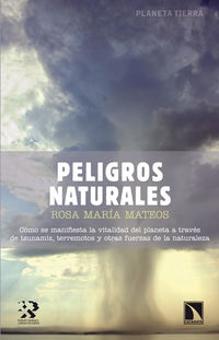 Peligros Naturales - Rosa Maria Mateos