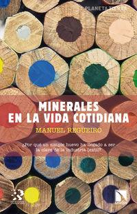 Minerales En La Vida Cotidiana - Manuel Regueiro