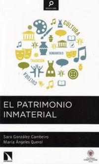 El patrimonio inmaterial - Sara Gonzalez Cambeiro / Maria A. Querol Fernandez