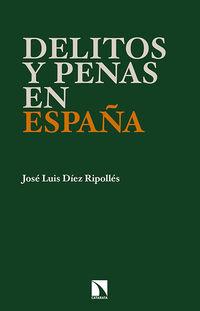 Delitos Y Penas En España - Jose Luis Diez Ripolles