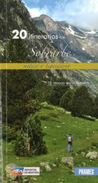 20 Itinerarios Por Sobrarbe - Mitico Y Legendario - Aa. Vv.