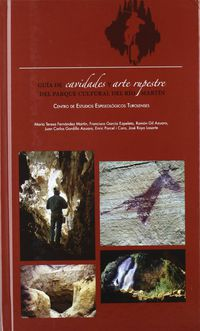 GUIA DE CAVIDADES Y ARTE RUPESTRE - PARQUE CULTURAL RIO MARTIN