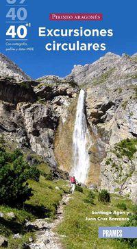 Pirineo Aragones - 40 + 1 Excursiones Circulares - Santiago Agon