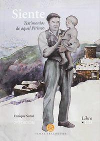 Siente - Testimonios De Aquel Pirineo (+cd) - Enrique Satue