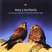 AVES Y TERRITORIO - UN RECORRIDO ORNITOLIGICO POR LA RED NATURAL DEL BAJO ARAGON