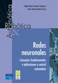 REDES NEURONALES - CONCEPTOS FUNDAMENTALES APLICACIONES CONTROL AUTOMAT