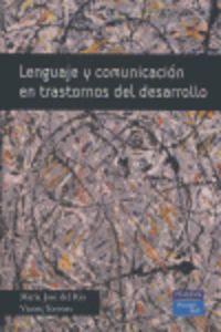 LENGUAJE Y COMUNICACION EN TRANSTORNOS DEL DESARROLLO