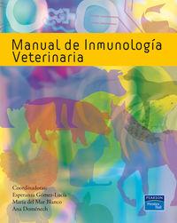 Manual De Inmunologia Veterinaria - Esperanza  Gomez-lucia  /  Maria   Del Mar Blanco  /  Ana   Domenech  /  (COORD. )