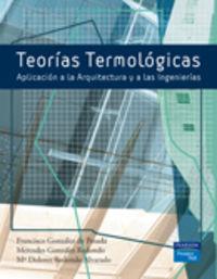 TEORIAS TERMOLOGICAS - APLICACION A LA ARQUITECTURA Y A LAS INGENIERIA