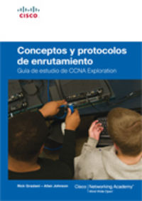 Ccna Exploration - Conceptos Y Protocolos De Enrutamiento (+cd-rom) - Allan  Johnson  /  Rick  Graziani