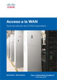 Acceso A La Wan - Guia De Estudio De Ccna Exploration - Bob  Vachon  /  Rick  Graziani
