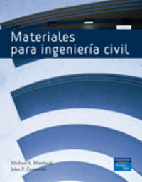 (2 Ed)  Materiales Para Ingenieria Civil - Michael S.  Mamlouk  /  John P.  Zaniewski
