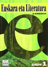 DBH 1 - EUSKARA ETA LITERATURA - A EREDUA