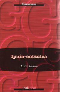 Ipuin-Entzulea - Aitor Arana