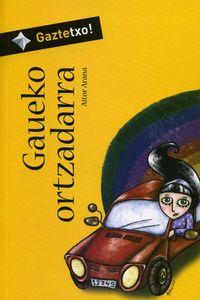 GAUEKO ORTZADARRA