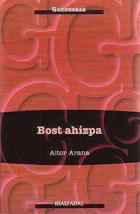 Bost Ahizpa - Aitor Arana