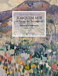 Joaquim Mir Al Camp De Tarragona - Francesc Miralles Bofarull