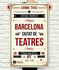 BARCELONA - CIUTAT DE TEATRES