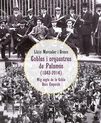 COBLES I ORQUESTRES DE PALAMOS 1843-2014