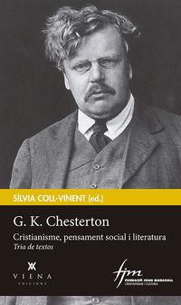 G. K. Chesterton - Cristianisme, Pensament Social I Literatura - G. K. Chesterton