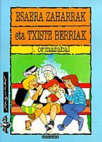 ESAERA ZAHARRAK ETA TXISTE BERRIAK