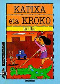Katixa Eta Kroko - J. M. Txiliku Olaizola