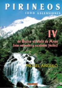PIRINEOS IV - DE BIELSA AL VALLE DE ARAN