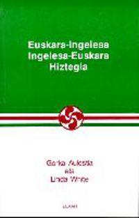 EUSKARA-INGELESA / INGELESA-EUSKARA HIZTEGIA