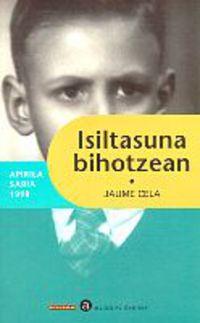 Isiltasuna Bihotzean - Jaume Cela
