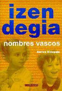 izendegia - nombres vascos - Xarles Bidegain