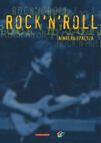 ROCK'N'ROLL (JOSEBA JAKA II. SARIA)