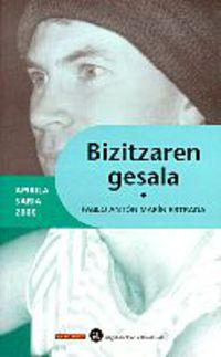 Bizitzaren Gesala (apirila Saria 2000) - Pablo Anton Marin Estrada