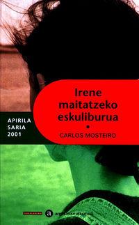 Irene Maitatzeko Eskuliburua - Carlos Mosteiro