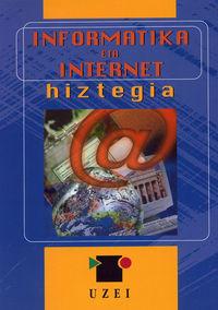 INFORMATIKA ETA INTERNET HIZTEGIA