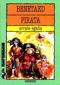 benetako pirata - Arrate Egaña
