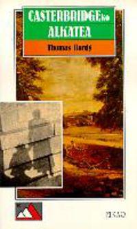 Casterbridgeko Alkatea - Thomas Hardy