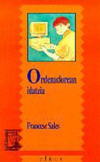 Ordenadorean Idatzia - Francesc Sales